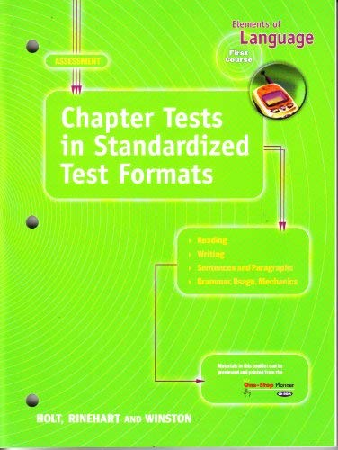 Elements of Language: Chapter Tests in Standardized Test Formats, First Course