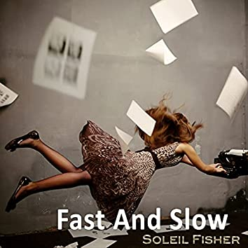 Fast and Slow (Radio Cut)