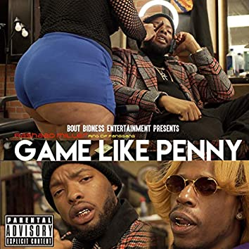 Game Like Penny (feat. asshole in gold)