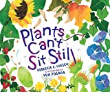 Plants Can't Sit Still (Millbrook Picture Books) (English Edition)