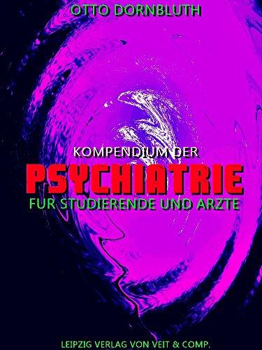 Kompendium der Psychiatrie: für Studierende und Ärzte (German Edition)