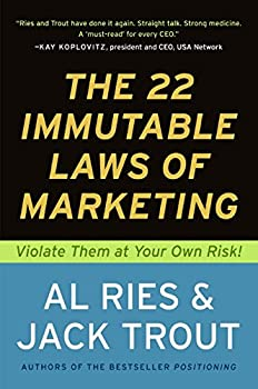 Paperback The 22 Immutable Laws of Marketing:  Violate Them at Your Own Risk! Book