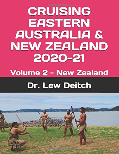 Compare Textbook Prices for CRUISING EASTERN AUSTRALIA & NEW ZEALAND 2020-21: Volume 2 - New Zealand  ISBN 9781689602242 by Deitch, Dr. Lew