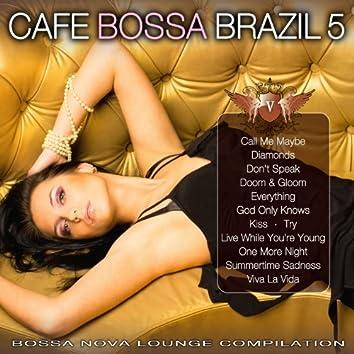 Cafe Bossa Brazil Vol. 5: Bossa Nova Lounge Compilation