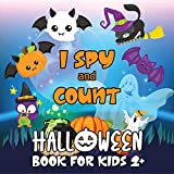 I Spy and Count Halloween Book: A Fun Interactive Guessing Halloween Game - Spooky Activity For Preschoolers & Toddlers. Best Gift For 2-5 Years Old Kids. (English Edition)