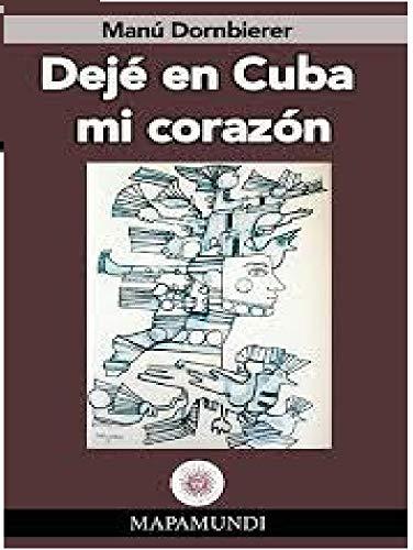 Deje en Cuba mi Corazon (Mapamundi nº 5)