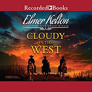 Cloudy in the West                   By:                                                                                                                                 Elmer Kelton                               Narrated by:                                                                                                                                 George Guidall                      Length: 7 hrs and 55 mins     58 ratings     Overall 4.6
