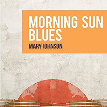Morning Sun Blues