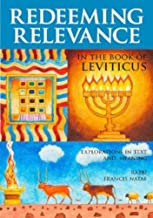 Redeeming Relevance in the Book of Leviticus: Explorations in Text and Meaning