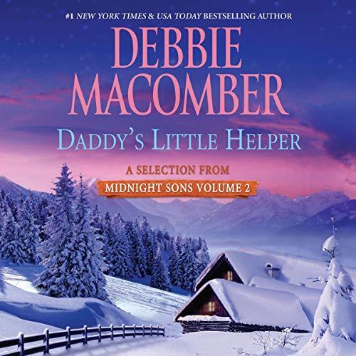Daddy's Little Helper     A Selection from Midnight Sons Volume 2              De :                                                                                                                                 Debbie Macomber                               Lu par :                                                                                                                                 Dan John Miller                      Durée : 4 h et 59 min     Pas de notations     Global 0,0