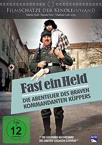 Fast ein Held - Die Abenteuer des braven Kommandanten Küppers