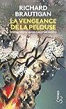 La vengeance de la pelouse : (Nouvelles, 1962-1970) par Brautigan
