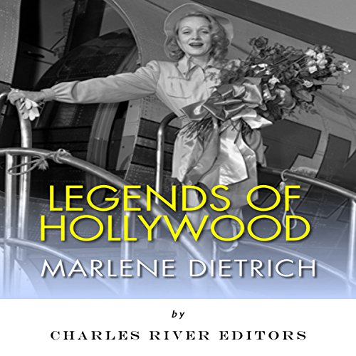 Legends of Hollywood: The Life and Legacy of Marlene Dietrich cover art