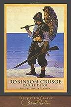 Robinson Crusoe (Illustrated Classic): 300th Anniversary Collection