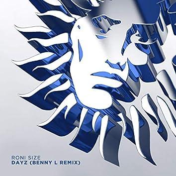 Dayz (Benny L Remix)