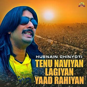 Tenu Naviyan Lagiyan Yaad Rahiyan - Single