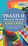 Praxis II Elementary Education Multiple Subjects 5001 Flash Cards Book: Over 800 Praxis Elementary Education Flash Cards for Test Prep Review