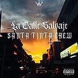 La Calle Salvaje [Explicit]