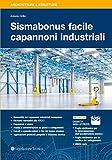 Sismabonus facile capannoni industriali