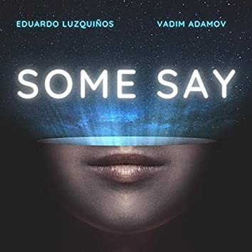 Some Say (Future House Remix)