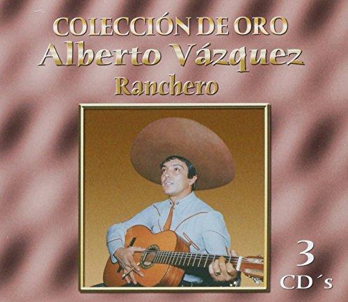 Alberto Vazquez (3CDs Coleccion de Oro Ranchero Sony 766723)