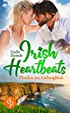 Irish Heartbeats: Planlos ins Liebesglück von Uschi Zietsch