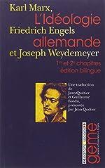 L'idéologie allemande - Tomes 1 et 2, Edition bilingue allemand-français de Karl Marx