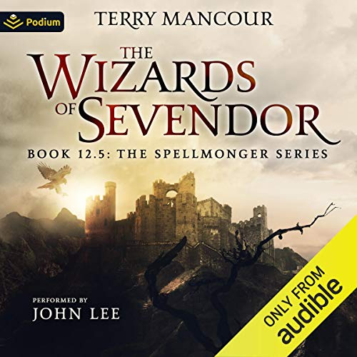The Wizards of Sevendor Audiobook By Terry Mancour cover art