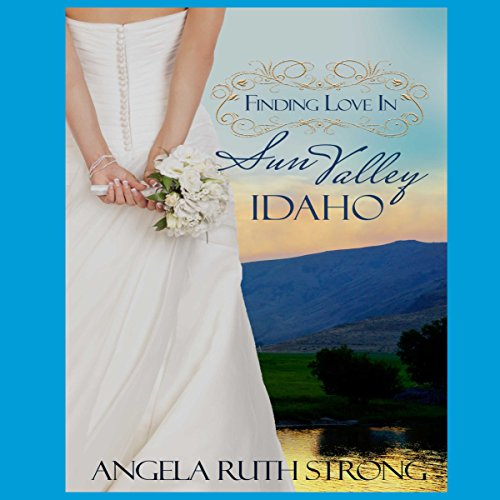 Finding Love in Sun Valley, Idaho audiobook cover art