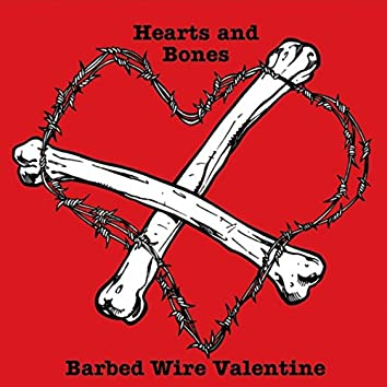 Barbed Wire Valentine