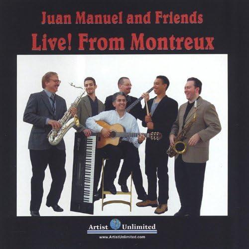 Juan Manuel and Friends