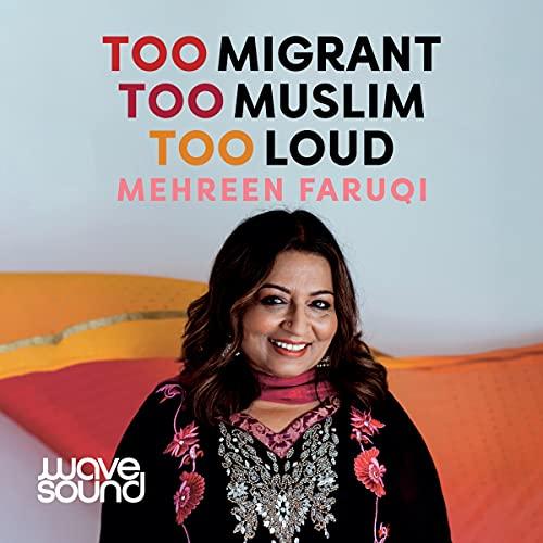 Too Migrant, Too Muslim, Too Loud cover art