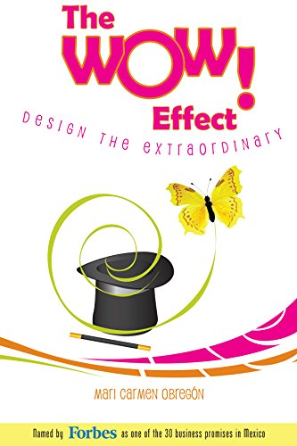 The WOW Effect! Design The Extraordinary (English Edition)