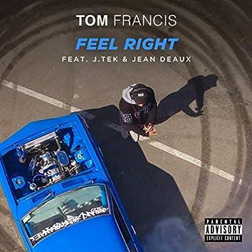 Feel Right (feat. J.Tek, Jean Deaux)