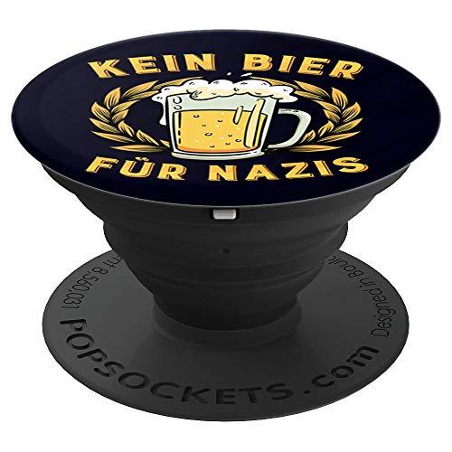 Kein Bier Für Nazis Aktion Gegen Rechts - PopSockets Ausziehbarer Sockel und Griff für Smartphones und Tablets