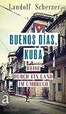 51b7fTSfY1L. SL160  - Reiseroute und was kostet eine Reise nach Kuba