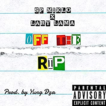 OFF the RIP (feat. Lary Lama)