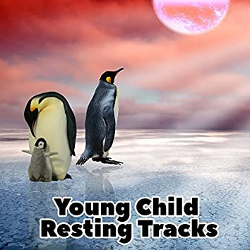 Young Child Resting Tracks