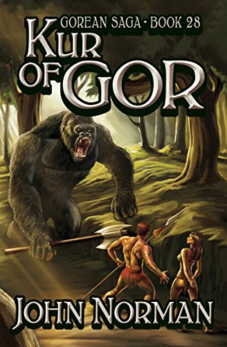 Kur of Gor (Gorean Saga Book 28) by [John Norman]