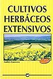 Cultivos herbáceos extensivos. (Agricultura)