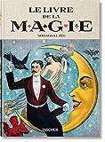 Le livre de la magie : 1400s-1950s