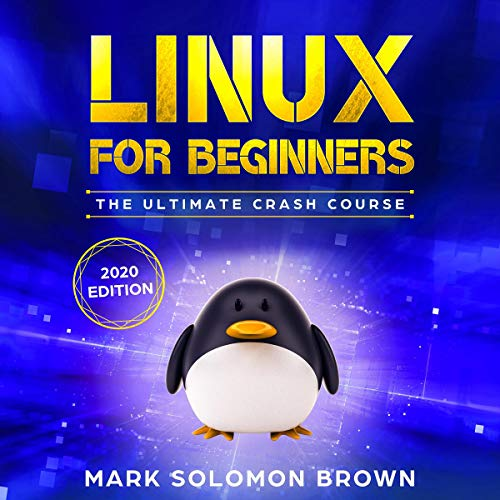 Linux for Beginners: The Ultimate Crash Course cover art
