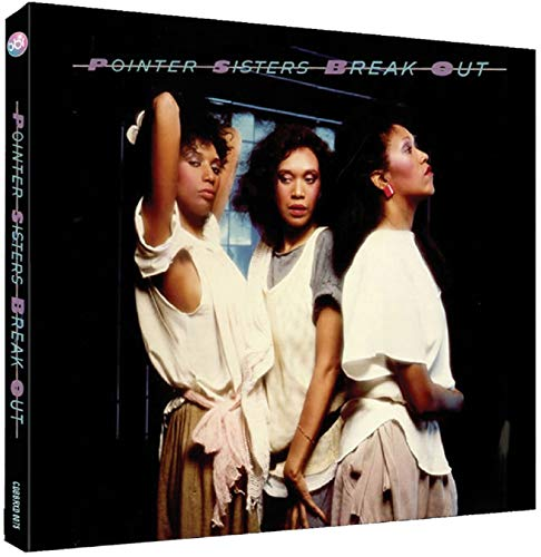 Break Out Deluxe Edition by Pointer Sisters