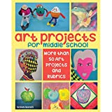 Crystal Productions CP7243 Art Projects for Middle School (Manes)