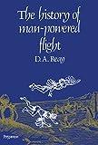 The History of Man-Powered Flight (English Edition)