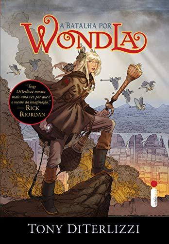 A Batalha por Wondla - Volume 3. Série Wondla