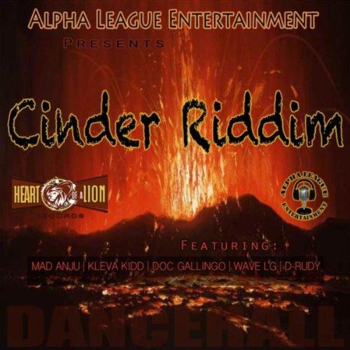 Cinder (Riddim Version) [feat. Wave L.G]
