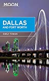 Moon Dallas & Fort Worth (Travel Guide)