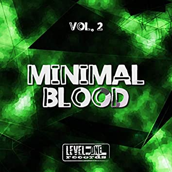 Minimal Blood, Vol. 2
