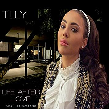 Life After Love (Nigel Lowis Mix)